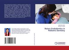Bookcover of Rotary Endodontics in Pediatric Dentistry