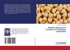 Couverture de Modern Agronomic Practices for Chickpea Cultivation