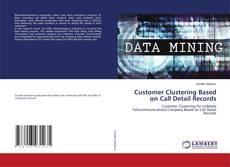 Capa do livro de Customer Clustering Based on Call Detail Records