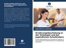Borítókép a  Ernährungsbeurteilung in der Onkologie und bei jugendlichen Schulkindern - hoz