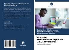Bookcover of Bildung - Herausforderungen des 21. Jahrhunderts