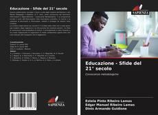 Bookcover of Educazione - Sfide del 21° secolo