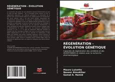 Buchcover von RÉGÉNÉRATION - ÉVOLUTION GÉNÉTIQUE