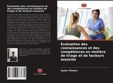 Обложка Évaluation des connaissances et des compétences en matière de triage et de facteurs associés