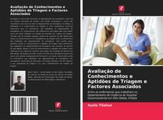 Обложка Avaliação de Conhecimentos e Aptidões de Triagem e Factores Associados