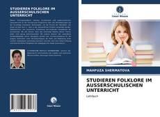 Bookcover of STUDIEREN FOLKLORE IM AUSSERSCHULISCHEN UNTERRICHT