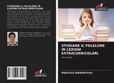 Bookcover of STUDIARE IL FOLKLORE IN LEZIONI EXTRACURRICOLARI
