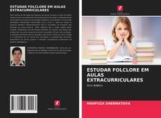 Buchcover von ESTUDAR FOLCLORE EM AULAS EXTRACURRICULARES