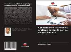 Borítókép a  Connaissance, attitude et pratique envers le don de sang volontaire - hoz