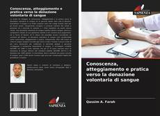 Copertina di Conoscenza, atteggiamento e pratica verso la donazione volontaria di sangue