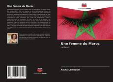 Couverture de Une femme du Maroc