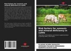 Buchcover von Risk factors for zoonosis and mineral deficiency in cattle