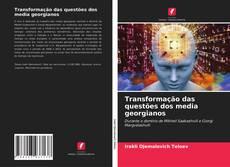 Buchcover von Transformação das questões dos media georgianos