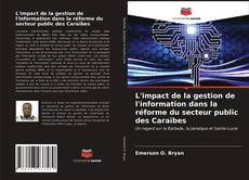 Bookcover of L'impact de la gestion de l'information dans la réforme du secteur public des Caraïbes