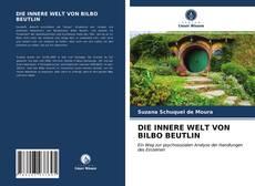 Borítókép a  DIE INNERE WELT VON BILBO BEUTLIN - hoz