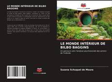 Borítókép a  LE MONDE INTÉRIEUR DE BILBO BAGGINS - hoz