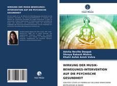 Copertina di WIRKUNG DER MUSIK-BEWEGUNGS-INTERVENTION AUF DIE PSYCHISCHE GESUNDHEIT