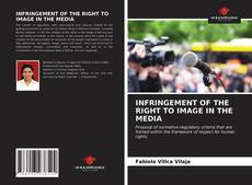 Buchcover von INFRINGEMENT OF THE RIGHT TO IMAGE IN THE MEDIA