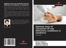 Buchcover von Optimal ways of correction of iron deficiency conditions in newborns