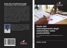 Bookcover of Ruolo del coinvolgimento degli stakeholder nella sostenibilità
