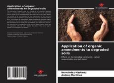 Copertina di Application of organic amendments to degraded soils