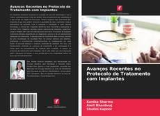 Capa do livro de Avanços Recentes no Protocolo de Tratamento com Implantes