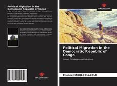 Copertina di Political Migration in the Democratic Republic of Congo