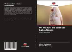 Un manuel de sciences halieutiques kitap kapağı