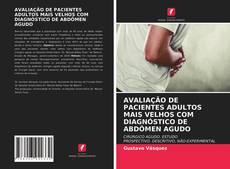 Couverture de AVALIAÇÃO DE PACIENTES ADULTOS MAIS VELHOS COM DIAGNÓSTICO DE ABDÔMEN AGUDO