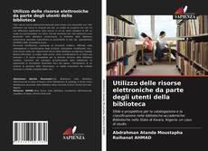 Buchcover von Utilizzo delle risorse elettroniche da parte degli utenti della biblioteca