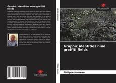 Buchcover von Graphic identities nine graffiti fields