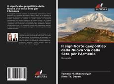 Capa do livro de Il significato geopolitico della Nuova Via della Seta per l'Armenia