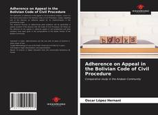Buchcover von Adherence on Appeal in the Bolivian Code of Civil Procedure