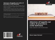 Bookcover of Adesione all'appello nel codice di procedura civile boliviano