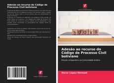 Bookcover of Adesão ao recurso do Código de Processo Civil boliviano