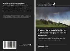 Обложка El papel de la precipitación en la eliminación y generación de aerosoles