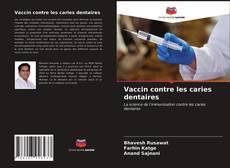 Capa do livro de Vaccin contre les caries dentaires
