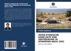 Borítókép a  INTER-ETHNISCHE KONFLIKTE UND VERTREIBUNG IN ÄTHIOPIEN NACH 1991 - hoz
