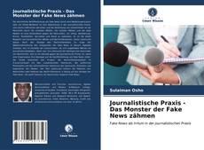 Journalistische Praxis - Das Monster der Fake News zähmen的封面