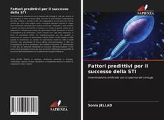 Buchcover von Fattori predittivi per il successo della STI