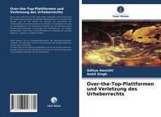 Buchcover von Over-the-Top-Plattformen und Verletzung des Urheberrechts