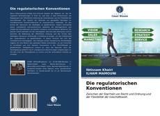 Bookcover of Die regulatorischen Konventionen
