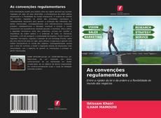 Bookcover of As convenções regulamentares