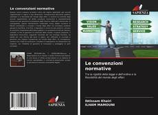 Bookcover of Le convenzioni normative