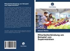 Buchcover von Mitarbeiterbindung am Beispiel von Supermärkten