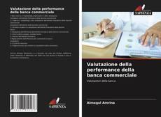 Bookcover of Valutazione della performance della banca commerciale