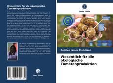 Copertina di Wesentlich für die ökologische Tomatenproduktion
