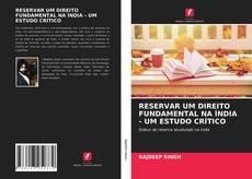 Bookcover of RESERVAR UM DIREITO FUNDAMENTAL NA ÍNDIA - UM ESTUDO CRÍTICO