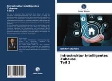 Bookcover of Infrastruktur intelligentes Zuhause Teil 2