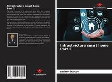 Bookcover of Infrastructure smart home Part 2